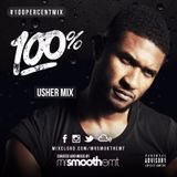 100% Usher - Part 1: R&B - mixed by @MrSmoothEMT | #100PercentMix
