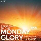 Monday Glory #66