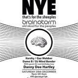 DJ Mindbender F**K NYE Brainstorm Bash 28.12.13