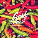 Fresh Select Vol 12 - August 1 2016