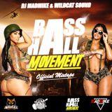 BASSHALL MOVEMENT OFFICIAL MIXCD [DJ MADMIKE X WILDCAT SOUND]