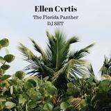 Ellen Cvrtis - The Florida Panther Dj Set