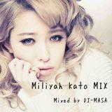加藤ミリヤ Mix