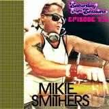 SNS EP109 - MIKIE SMITHERS