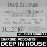 Charged invites Deep In House with Chris Ferreira (29-10-2016)