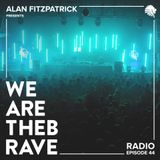 We Are The Brave Radio 044 - uhnknwn Guest Mix