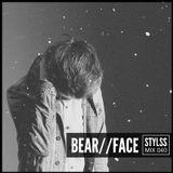 STYLSS Mix 040: BEAR//FACE