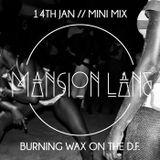 MM//018 Burning Wax On The D-Floor MiniMix