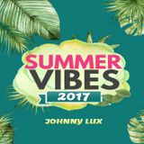 Johnny Lux - Summer Vibes 2017 Vol. 02