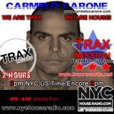 Carmelo_Carone-TRAX_MISSION_RADIO_SHOW-NYCHOUSERADIO.COM_OCT_15th_2016-EP3