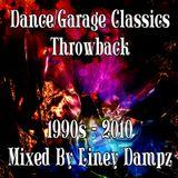 Dance Garage Classics Throwback