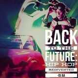 Back To The Future: Hip Hop Reinvented