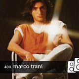 Soundwall Podcast #400: Marco Trani