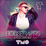 House Wars Radioshow Vol.14 mixed by T.M.O