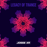 Josse xr - Legacy Of Trance N°2 (Private Session 30min)