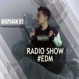 D!splash92 Radio Show #EDM