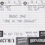 DJ SS & MC Det - BBC Radio One In The Jungle - 26.04.1996