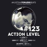 Action Level - Akustika Topless Beats 123 - June 2018