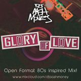 Dj AAsH Money - The Glory Of Love (70's/80's Open Format Mix)