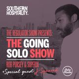 The Regulator Show - 'Going Solo show' - Rob Pursey & Superix + special guest J-Squared
