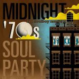 NEW SERIE 70S SOUL/midnight 70s soul party