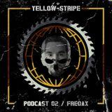 Yellow-Stripe Podcast #2 by FREQAX