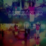 Aleksander Fresh - Fly! Fly! Fly!