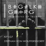 Stephan von Wolffersdorff @ 45 Minutes Of Techno Podcast N°107