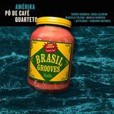 Brasil Grooves Radio Show 242015