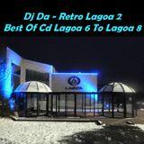 Dj Da - Retro Lagoa 2 - Best Of Cd Lagoa 6 To Lagoa 8 - 07-05-2012