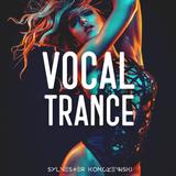 Vocal Trance JANUARY '19
