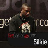 Silkie - GetDarkerTV Live 99