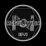 Regulation Episode 4