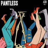 Pantless - ADD Vol. 1