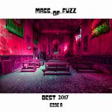 Mass of fuzz Best 2017 side one