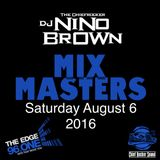 Digital Dope Radio Mix - Saturday August 6 - 2016