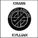 "CRASS feat. KYLLIAN:""reality asylum"""
