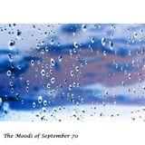 The Moods Of September 70