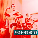 zifra dec2015 mixtape