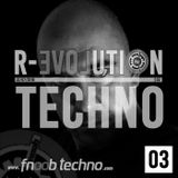 R-Evolution Techno 22/07/2018 on fnoobtechno.com