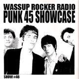 Punk 45 Compilation Showcase : 12-26-2013 - Wassup Rocker Radio