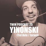 TWIN Podcast 25: Yinonski - Warehouse Session (Tel Aviv, Israel)