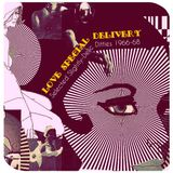 LOVE SPECIAL DELIVERY: SELECTED SLIGHTLY-DELIC DITTIES 1966-68