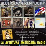 151- Blue Moon Kentucky (23 Septiembre 2018)