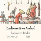 radioactive salad #45 (popscotch radio, 28.06.2017.)