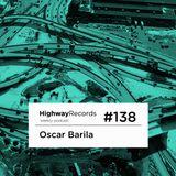 Oscar Barila - Highway Podcast 138 (25-11-2013)