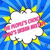 The People's Choice - 2000's Urban Mixtape Vol.1 - Mixed by DJ.PettisN