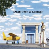 Drab Cafe & Lounge Mix # 14