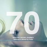 Soulful House Journey 70