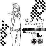 Shunkan Vol.2 20min mixed by t.k.i